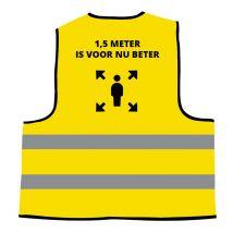 Veiligheidshesje Geel Universeel - Opdruk: '1,5 meter is voor nu beter'